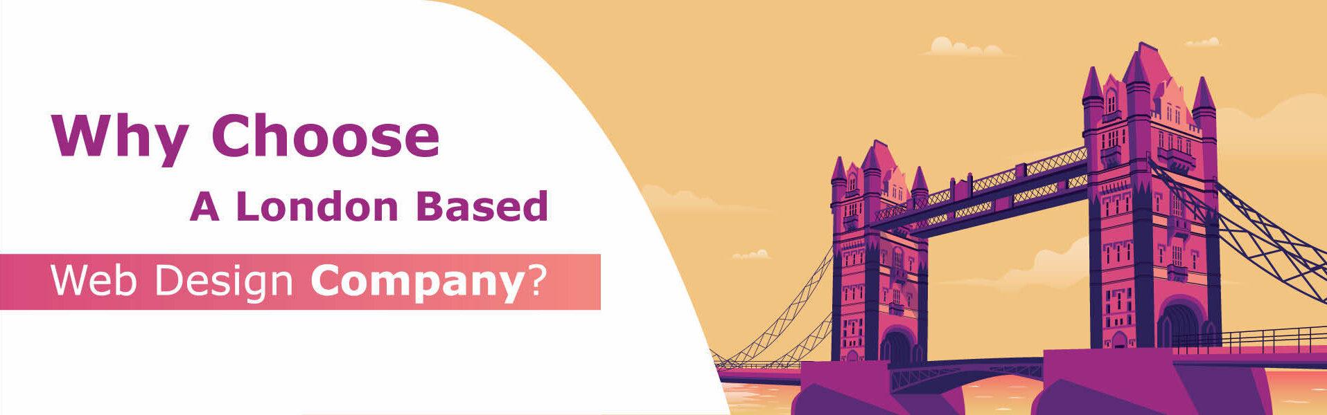 why choose a London web design